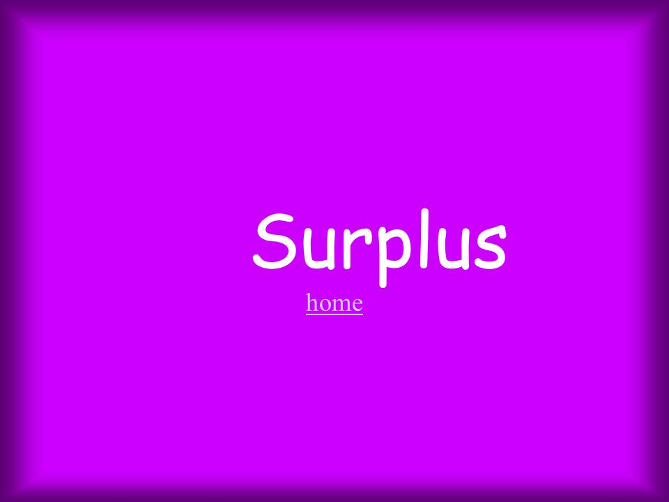 Surplus home home