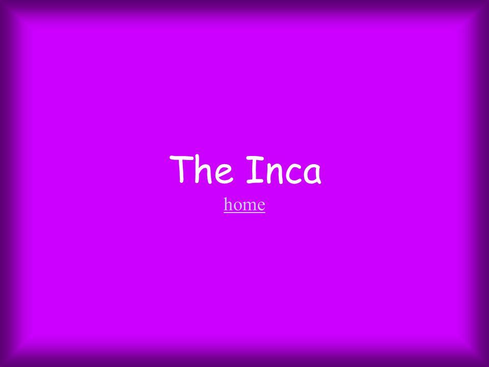 The Inca home home