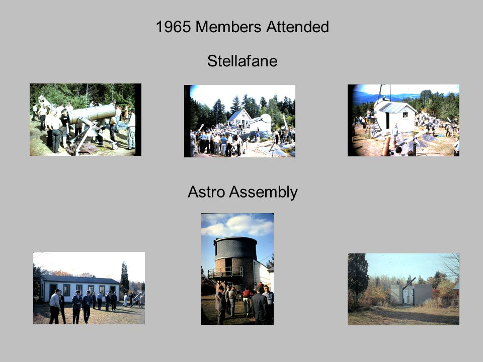 1965 Members Attended Stellafane Astro Assembly