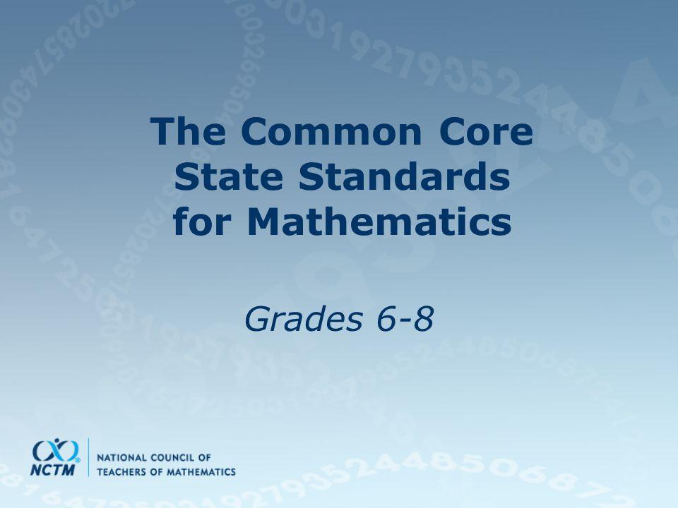 The Common Core State Standards for Mathematics Grades 6-8