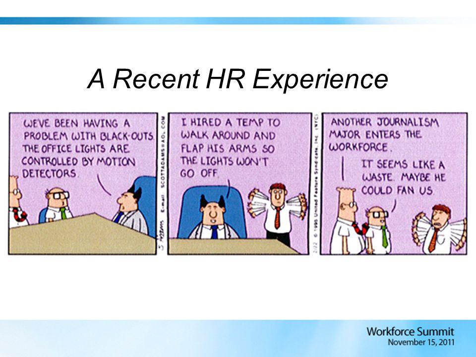 A Recent HR Experience
