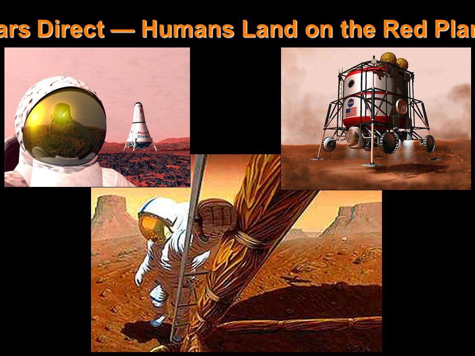 Mars Direct - Hab Landing Mars Direct — Humans Land on the Red Planet