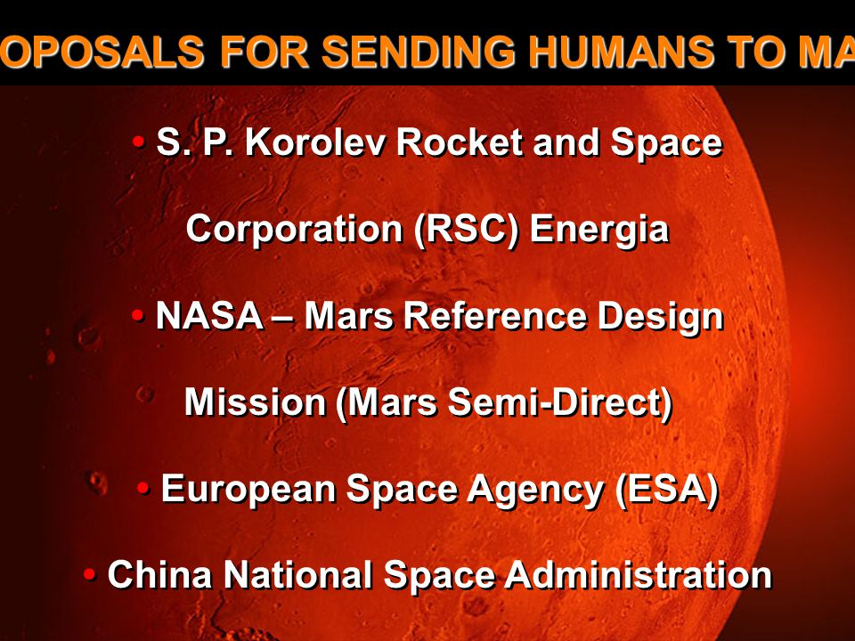 Proposals for Sending Humans to Mars PROPOSALS FOR SENDING HUMANS TO MARS S.