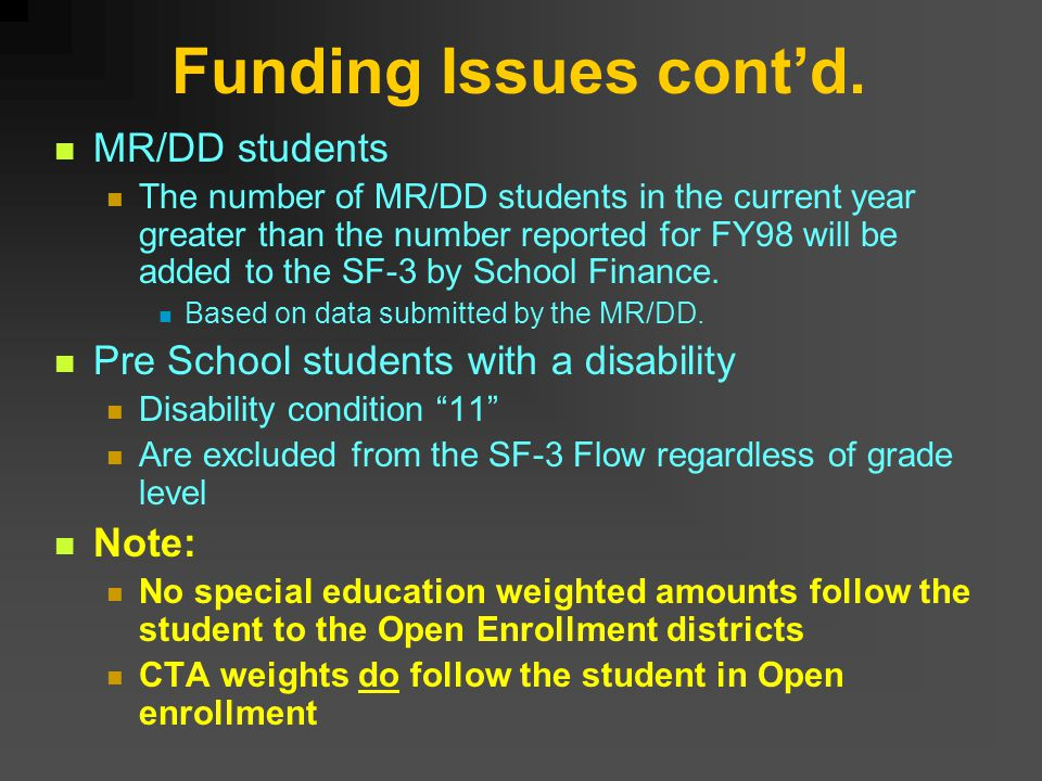 Funding Issues cont'd.