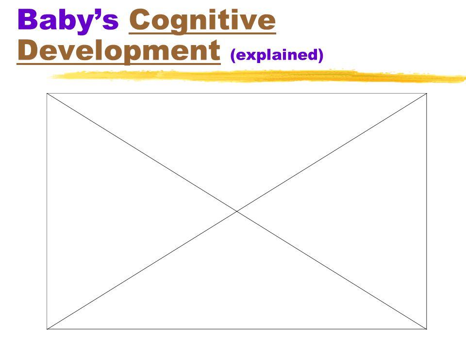 Baby's Cognitive Development (explained)Cognitive Development