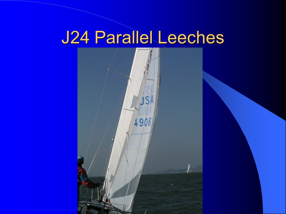 J24 Parallel Leeches