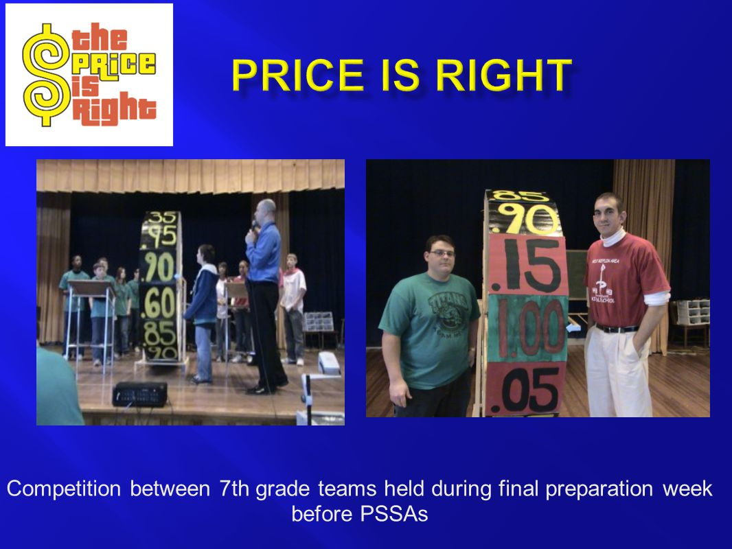 Competition between 7th grade teams held during final preparation week before PSSAs