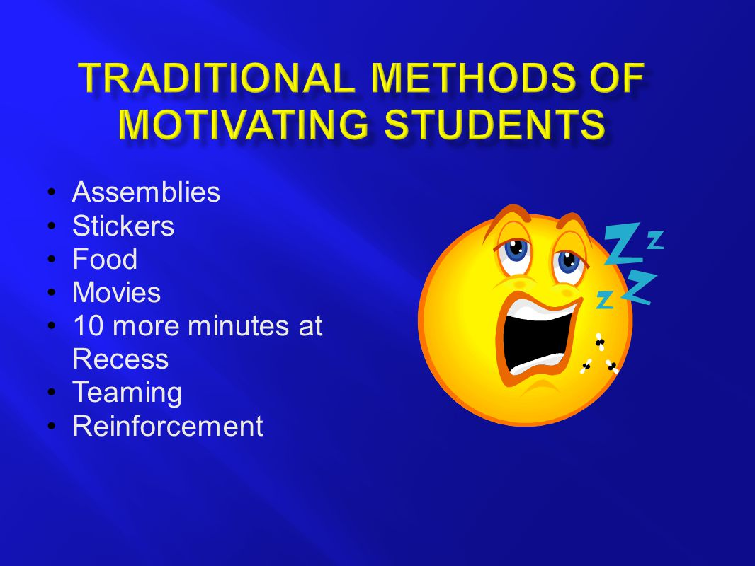 Assemblies Stickers Food Movies 10 more minutes at Recess Teaming Reinforcement