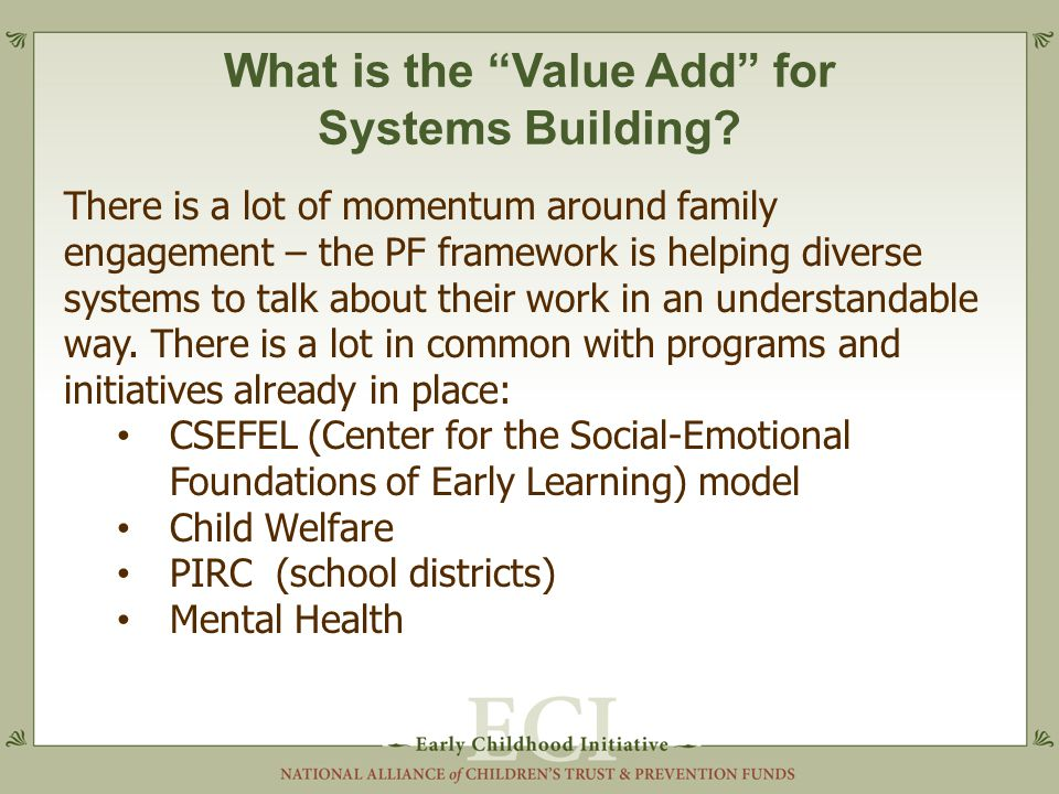 What is the Value Add for Systems Building.