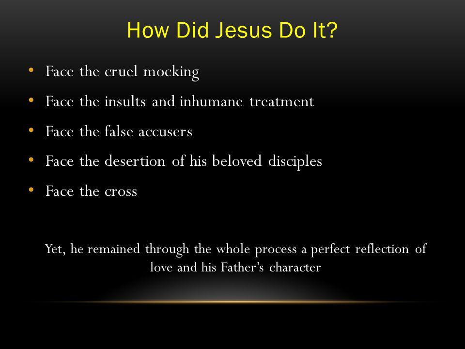 How Did Jesus Do It.