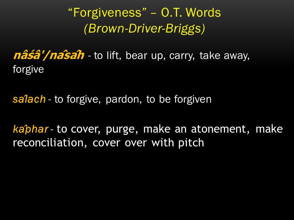 Forgiveness – O.T.