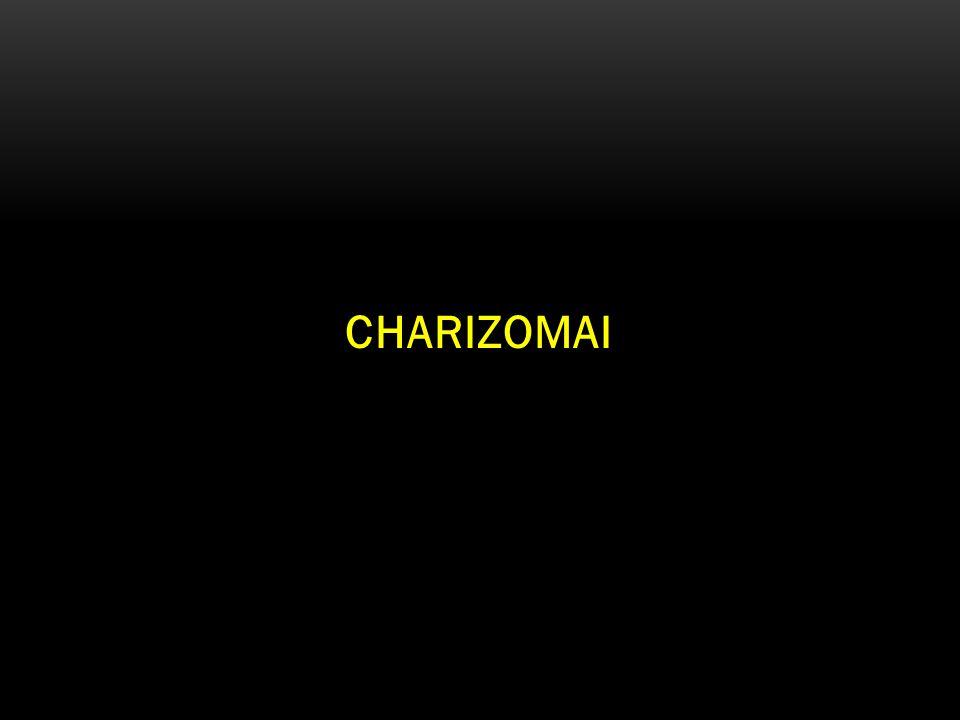 CHARIZOMAI