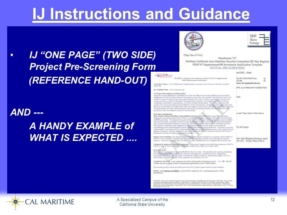 """A Specialized Campus of the California State University 12 IJ Instructions and Guidance IJ """"ONE PAGE"""" (TWO SIDE) Project Pre-Screening Form (REFERENCE"""