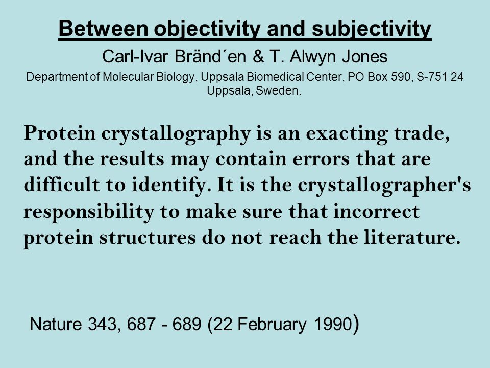 Between objectivity and subjectivity Carl-Ivar Bränd´en & T.