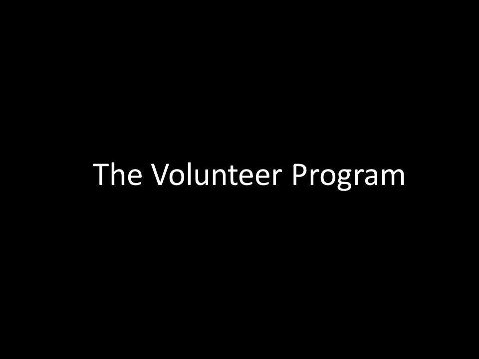 The Volunteer Program