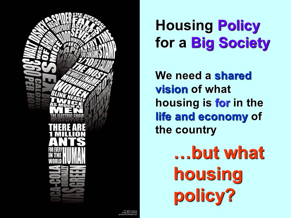The Housing Business Case Homes >30% smaller than Parker MorrisHomes >30% smaller than Parker Morris Costs of primary health care, mental health, policing, education lower in areas of better quality housingCosts of primary health care, mental health, policing, education lower in areas of better quality housing Factor difference 5-7 timesFactor difference 5-7 times Even if 50% wrong = big numberEven if 50% wrong = big number Recognised in RICS, BRE, CABE, IDEA, and HCA guides and tools
