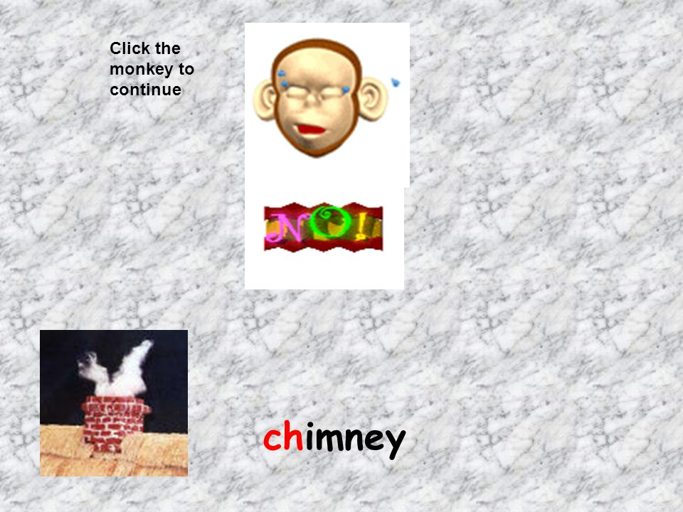 Click the monkey to continue chimney