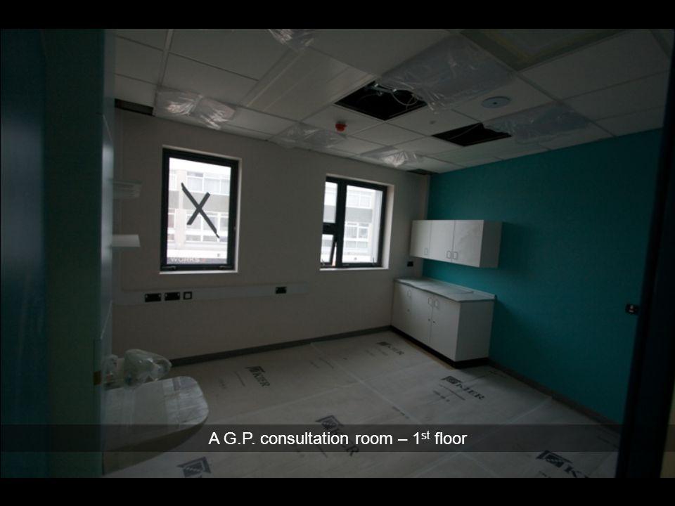 A G.P. consultation room – 1 st floor
