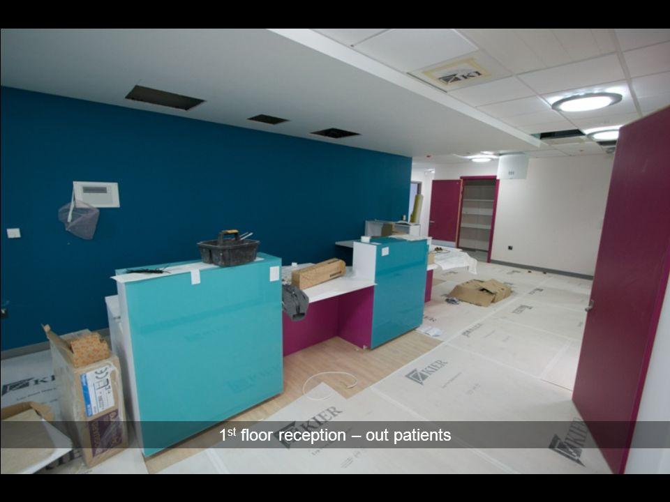 1 st floor reception – out patients