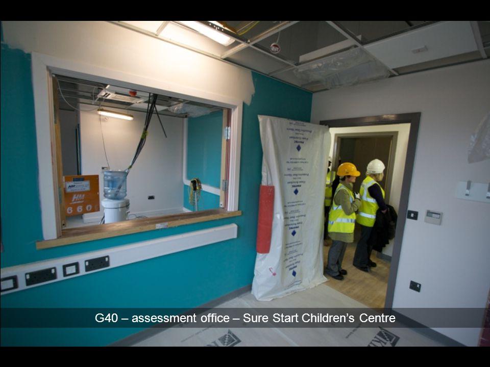 G40 – assessment office – Sure Start Children's Centre