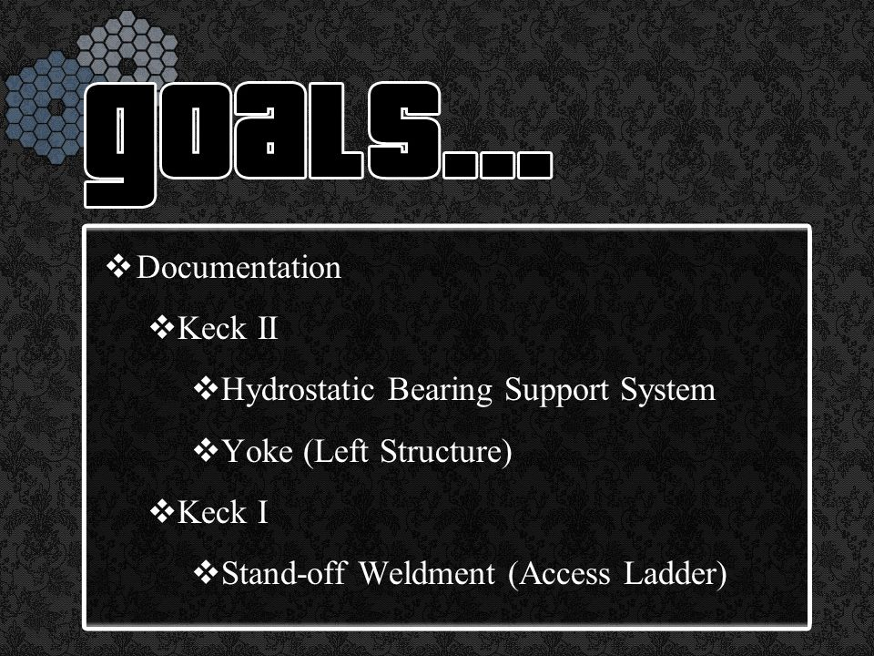 Documentation  Keck II  Hydrostatic Bearing Support System  Yoke (Left Structure)  Keck I  Stand-off Weldment (Access Ladder)