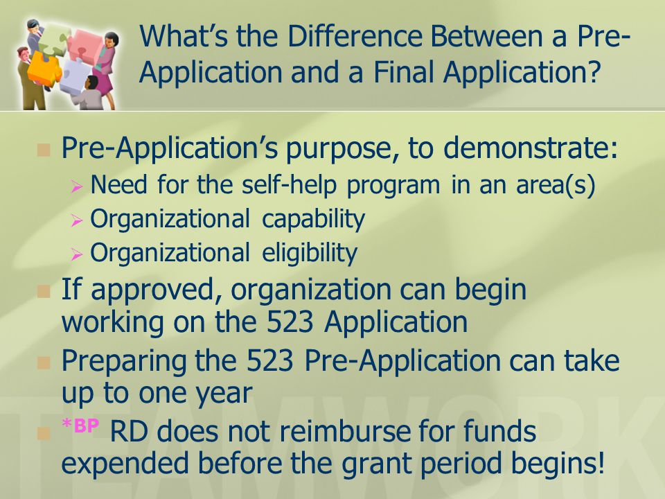 What's the Difference Between a Pre- Application and a Final Application? Pre-Application's purpose, to demonstrate:  Need for the self-help program