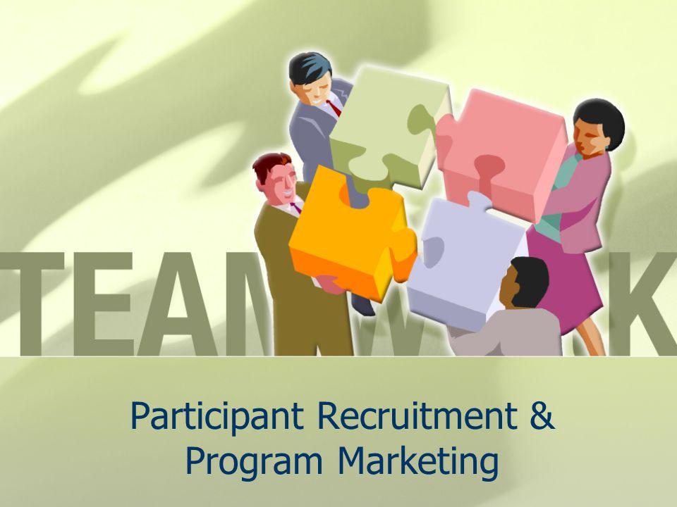 Participant Recruitment & Program Marketing