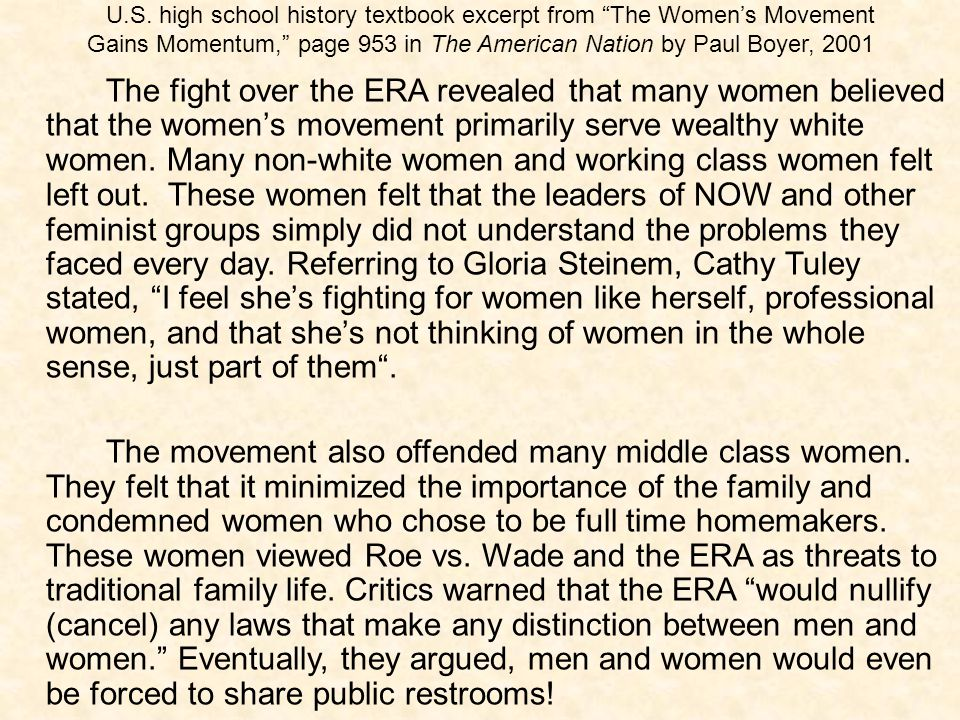"U.S. high school history textbook excerpt from ""The Women's Movement Gains Momentum,"" page 953 in The American Nation by Paul Boyer, 2001 The fight ov"