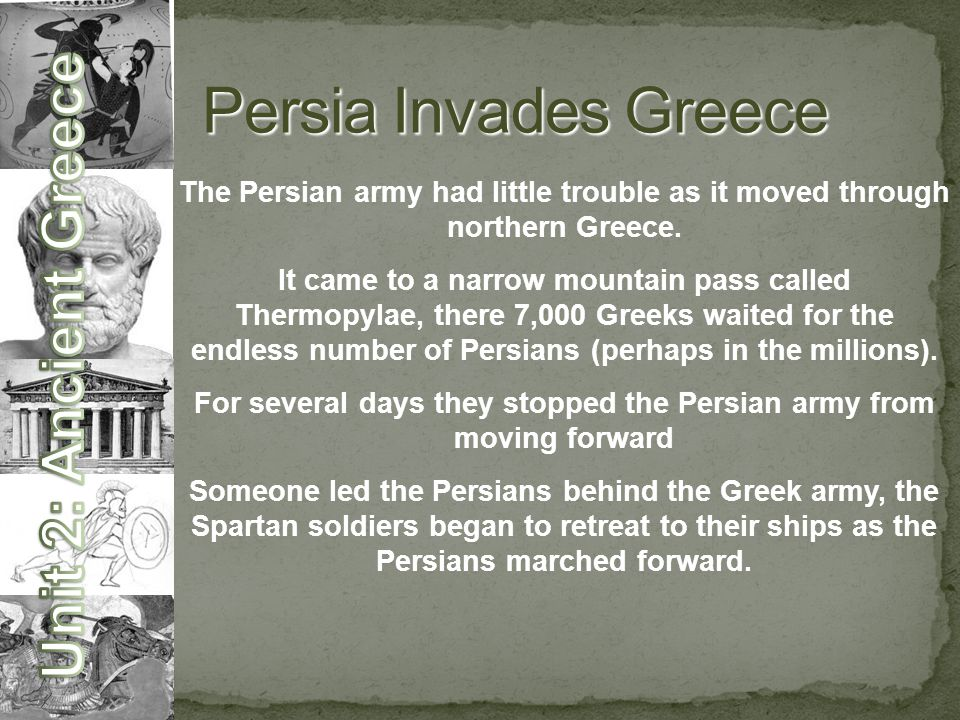 The Persian army had little trouble as it moved through northern Greece.
