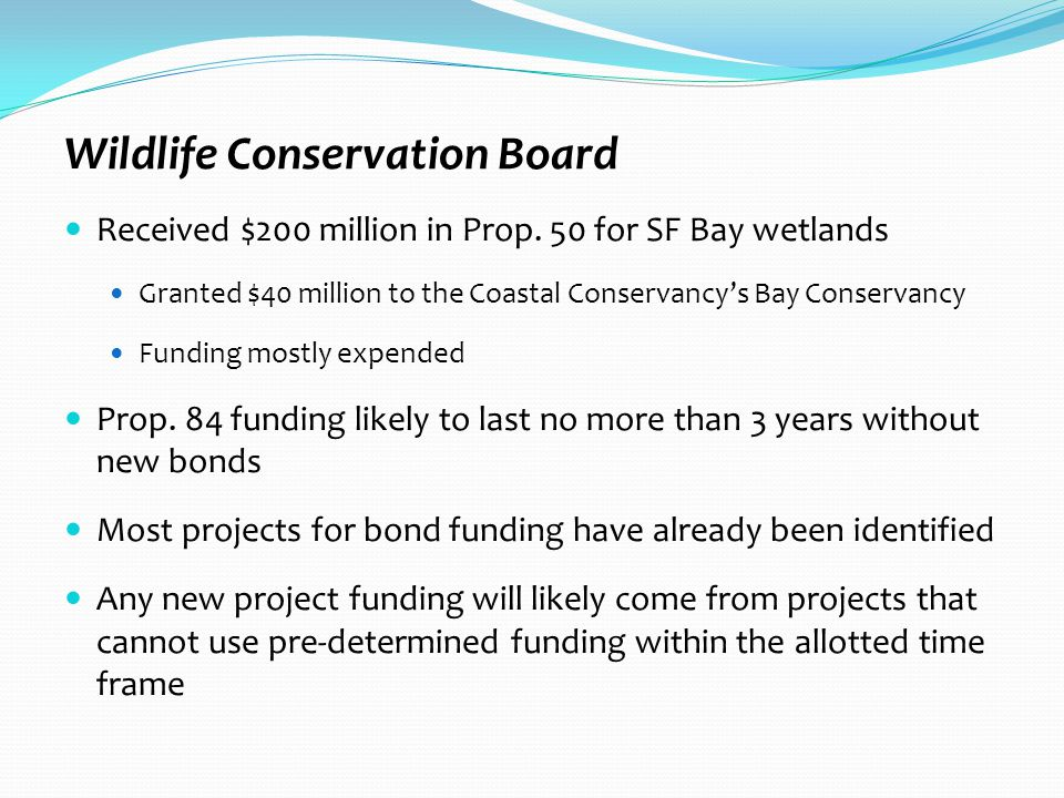 Wildlife Conservation Board Received $200 million in Prop.