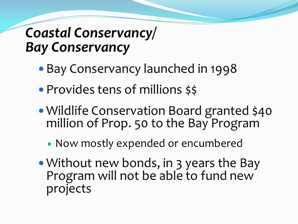 Possible New Funding Opportunities SF Bay Restoration Authority ??.