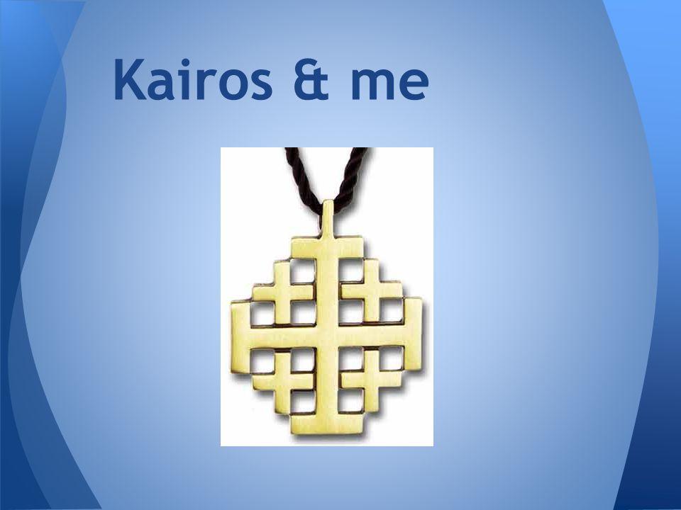 Kairos & me