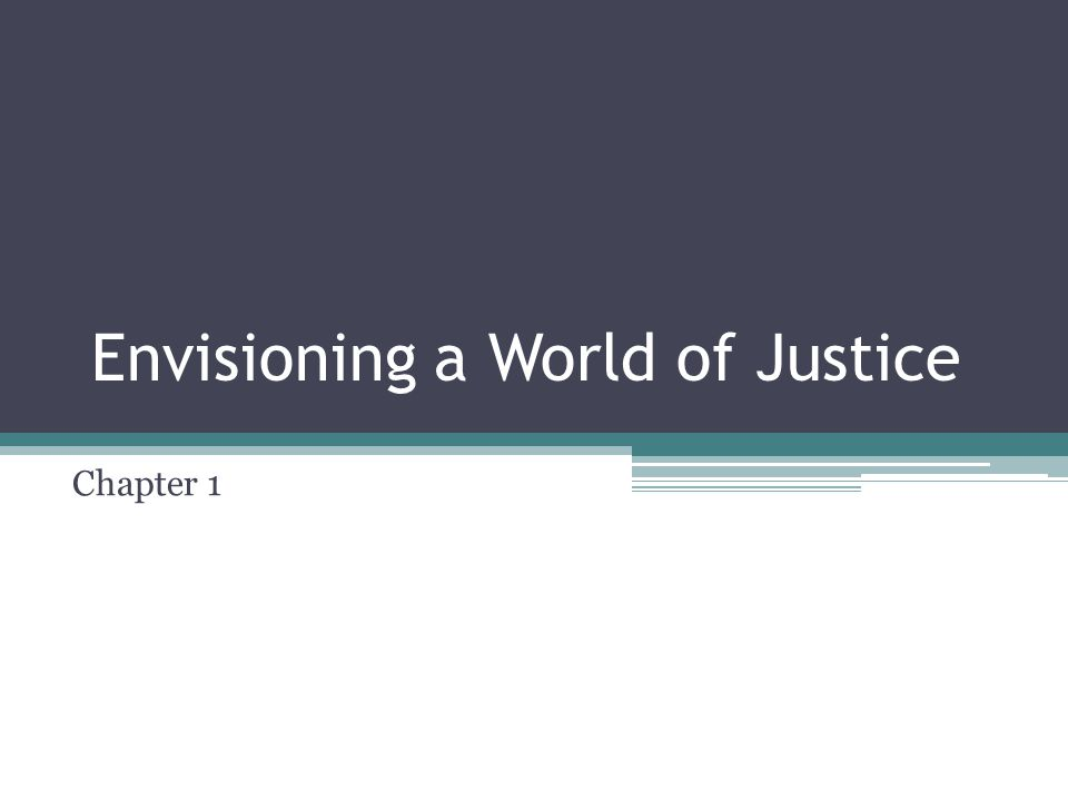 Envisioning a World of Justice Chapter 1