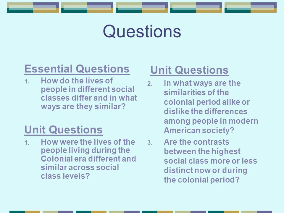 Questions Essential Questions 1.