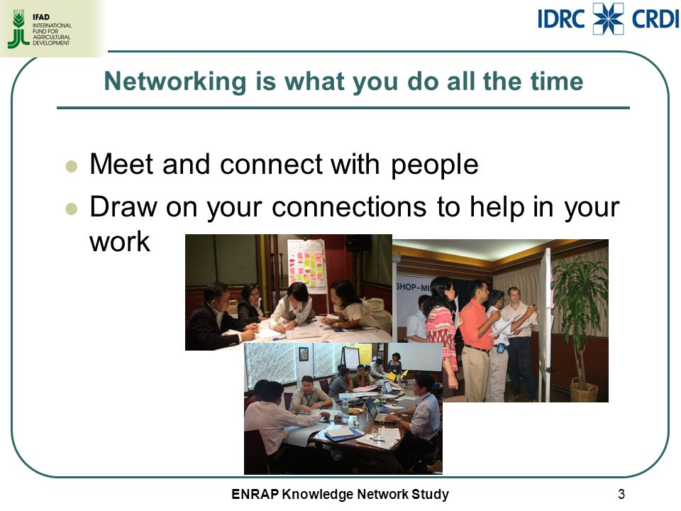 ENRAP Knowledge Network Study4 Why is Networking Important.
