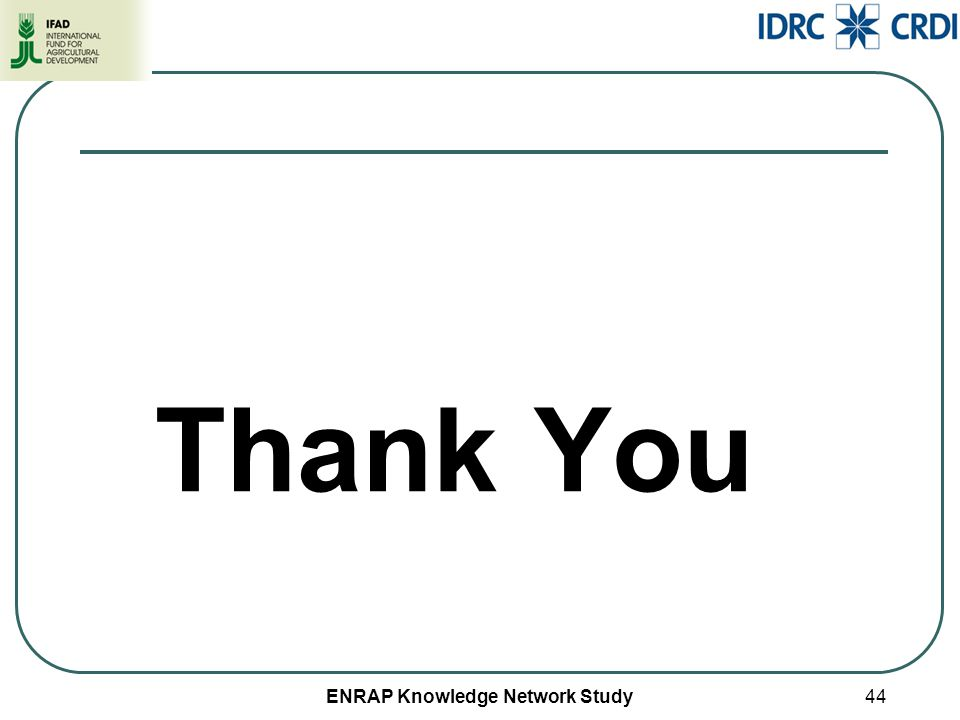 ENRAP Knowledge Network Study44 Thank You