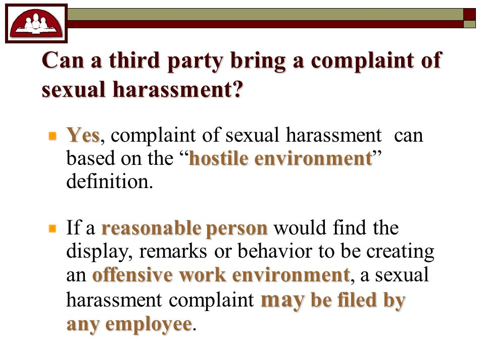 Can a third party bring a complaint of sexual harassment.