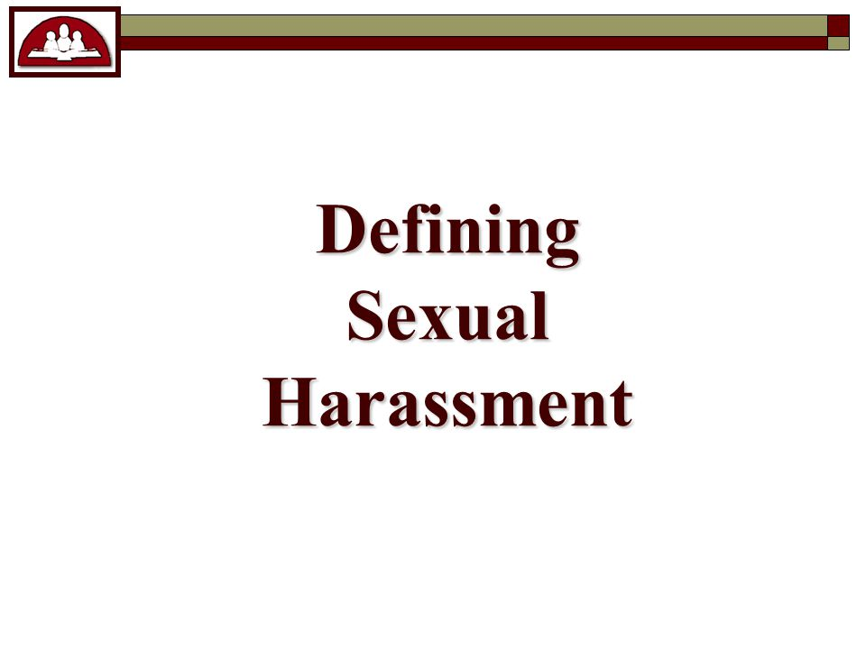 Defining Sexual Harassment
