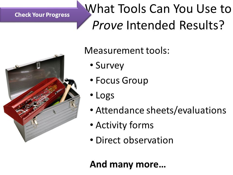 What Tools Can You Use to Prove Intended Results.