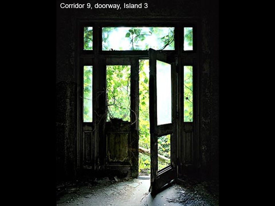 Corridor 9, doorway, Island 3