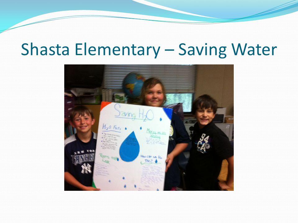 Shasta Elementary – Saving Water