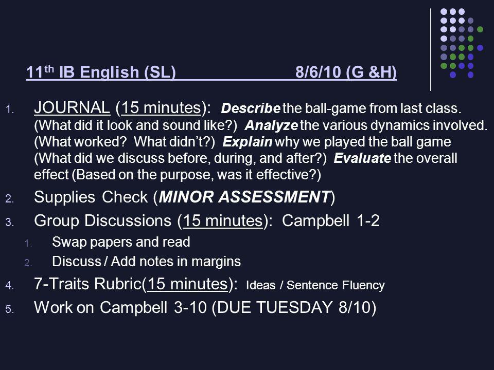 11 th IB English (SL) 8/6/10 (G &H) 1.