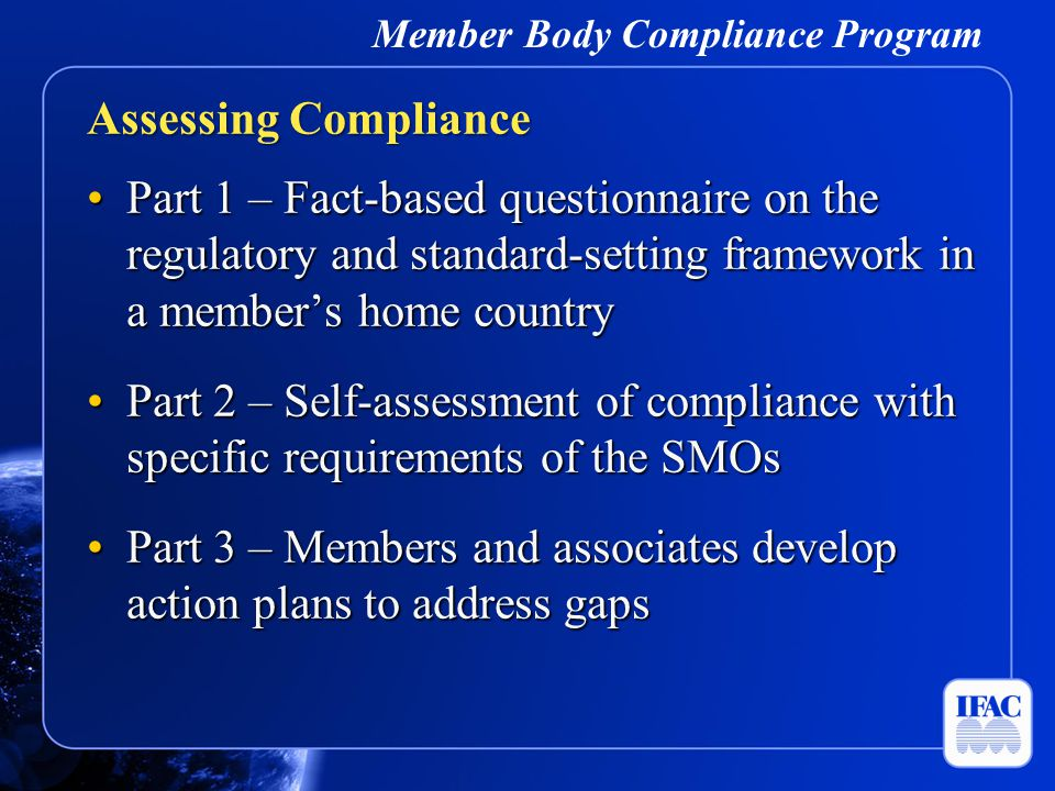 Member Body Compliance Program Part 1 – Fact-based questionnaire on the regulatory and standard-setting framework in a member's home countryPart 1 – F