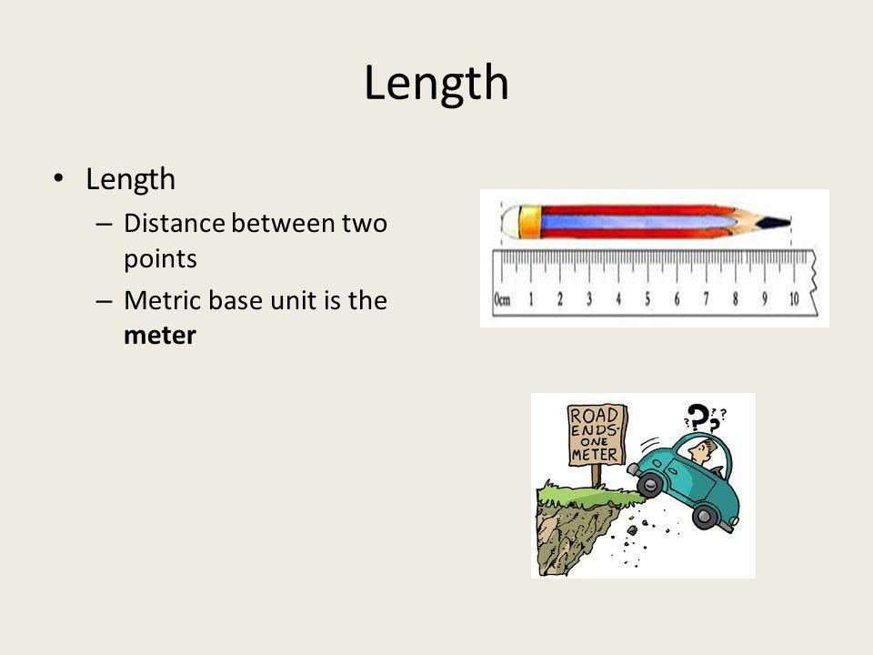 Volume – Amount of space occupied by an object – Metric base unit is Liter – Volume of a solid is measured with unit of length Length x Width X Height L(1) x L(2) x L(3) cm³