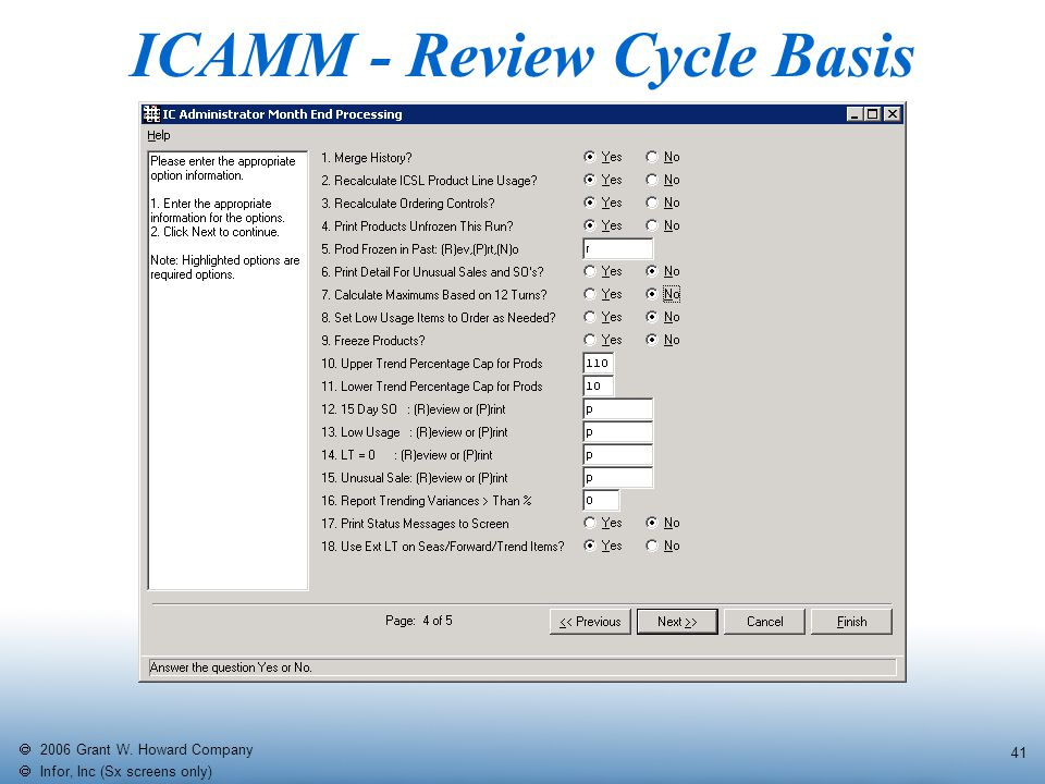   2006 Grant W. Howard Company   Infor, Inc (Sx screens only) 41 ICAMM - Review Cycle Basis