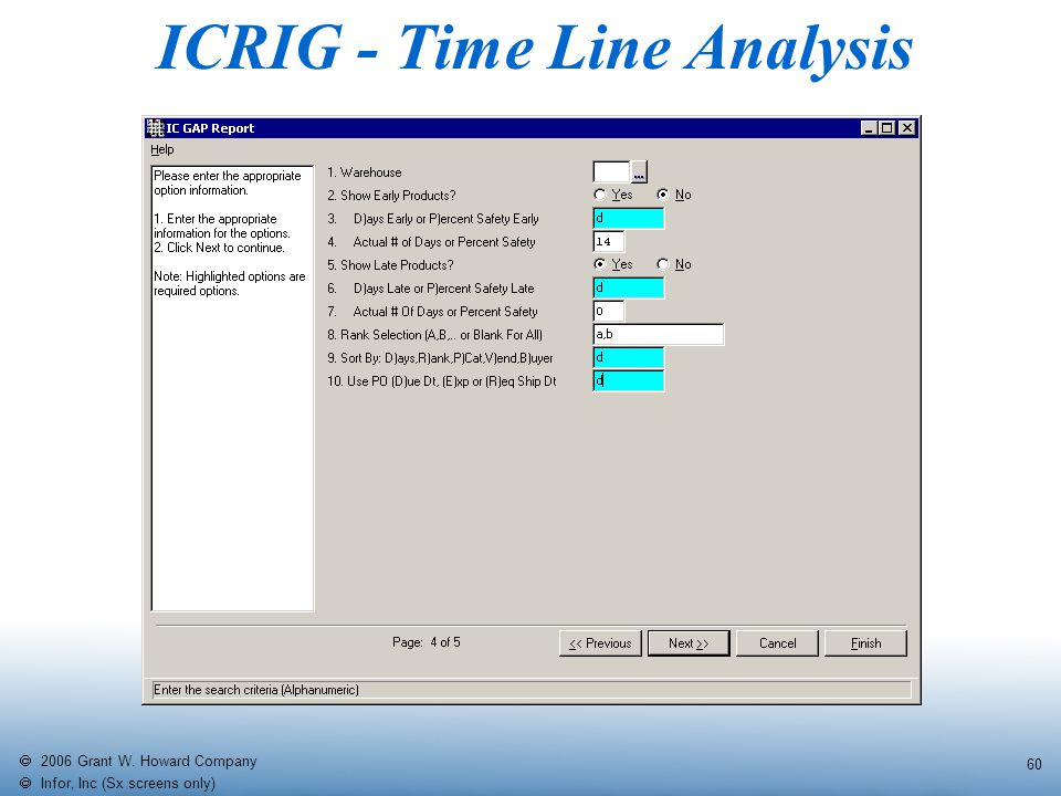   2006 Grant W. Howard Company   Infor, Inc (Sx screens only) 60 ICRIG - Time Line Analysis