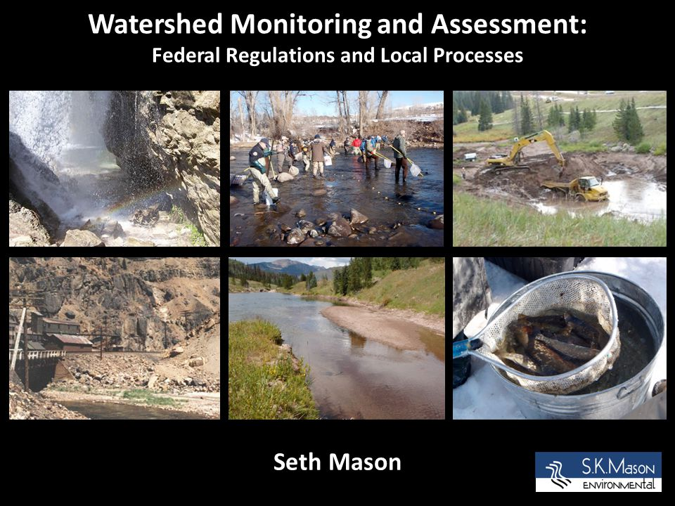 The Eagle River Watershed Monitoring and Assessment Program How does it tie into the 303(d) listing process.