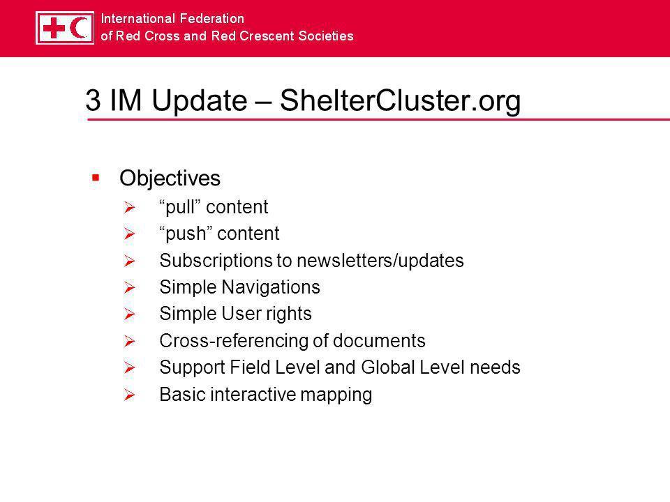 3 IM Update – ShelterCluster.org  DEMO