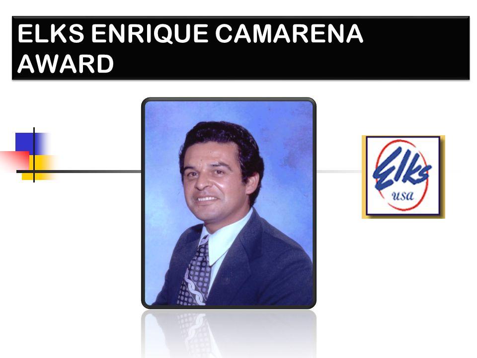 ELKS ENRIQUE CAMARENA AWARD