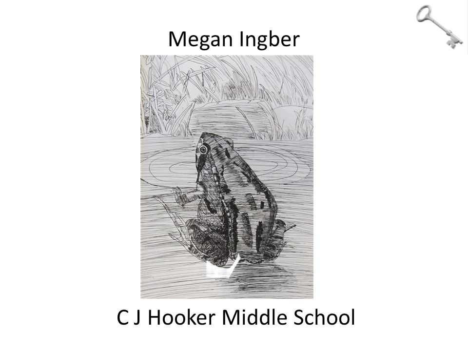 Megan Ingber C J Hooker Middle School